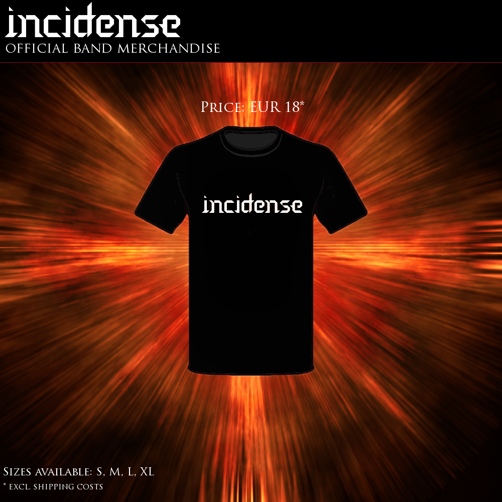 Buy your Incidense T-shirt here!